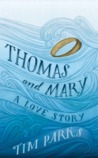 Thomas and Mary: A Love Story