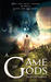 A Game of Gods (The Dystopi...