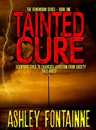 Tainted Cure (The Rememdium Series #1) - Ashley Fontainne