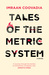 Tales of the Metric System: A Novel