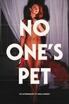 No One's Pet: The Autobiography of Sheila Kennedy