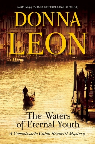 Read Online The Waters Of Eternal Youth Commissario Brunetti 25 By Donna Leon Book Or Download In Pdf Crawfordbookz754