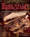 The Wood Pellet Smoker and Grill Cookbook by Peter Jautaikis