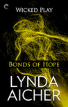 Bonds of Hope (Wicked Play, #4)