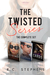 The Twisted Sereis: The Com...