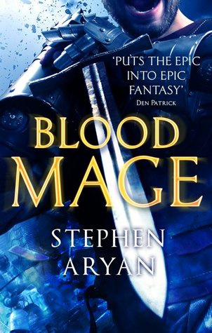 Bloodmage (The Age of Darkness Trilogy #2) - Stephen Aryan
