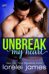 Unbreak My Heart (The Rough Riders Legacy #1)