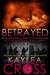 Betrayed (Hostage Rescue Team #9)
