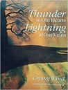 Thunder in Our Heart: Lightning in Our Veins
