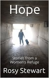Hope: Stories from a Women's Refuge