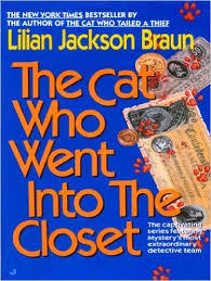 The Cat Who Went Into the Closet by Lilian Jackson Braun