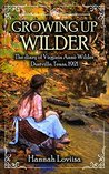 Growing Up Wilder: The diary of Virginia Anne Wilder