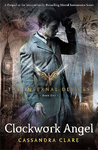 Clockwork Angel by Cassandra Clare