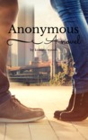 Anonymous by Kristina Woods