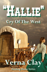 Cry of the West: Hallie (Finding Home Series)