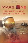 Mars one. Humanity's next great adventure.