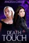Death Touch: A Lords of Shifters Novel