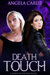 Death Touch: A Lords of Shi...