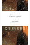 Ghostly Desires: Queer Sexuality and Vernacular Buddhism in Contemporary Thai Cinema
