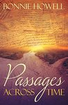Passages Across Time