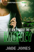 If It Ain't About the Money by Jade Jones