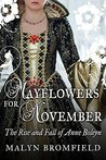 Mayflowers for November: The Rise and Fall of Anne Boleyn