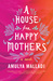 A House for Happy Mothers: A Novel