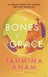 The Bones of Grace: A Novel
