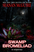 Swamp Bromeliad (Incryptid, #3.4)
