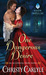 One Dangerous Desire (Accidental Heirs, #3)