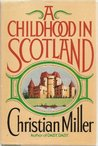 A Childhood in Scotland