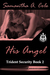 His Angel (Trident Security Book 2)