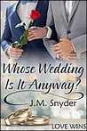 Who's Wedding Is it Anyway? (It's All Relative, #2)