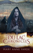 The Du Lac Chronicles by Mary Anne Yarde