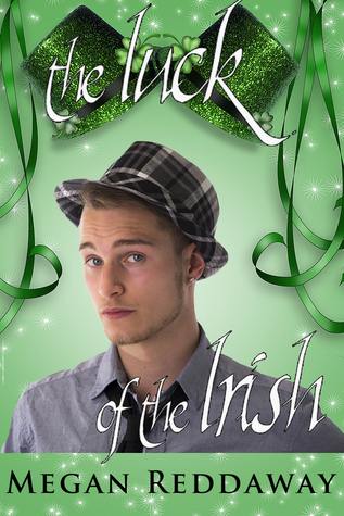 The Luck of the Irish by Megan Reddaway