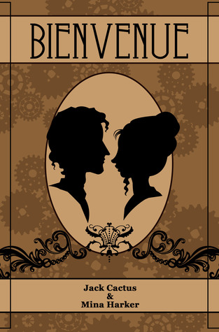 book cover for bienvenue by jack cactus and mina harker