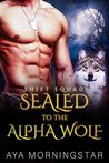 Sealed to the Alpha Wolf