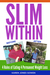 Slim Within by Karen Jones Gowen