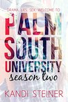 Palm South University: Season 2, Episode 1