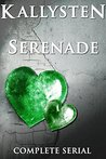 Serenade - The Complete Serial: A vampire romance