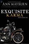 Exquisite Karma (Iron Horse MC, #4)