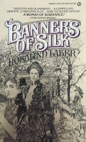 Banners of Silk by Rosalind Laker