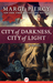 City of Darkness, City of Light: A Novel