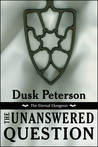 The Unanswered Question (The Eternal Dungeon)