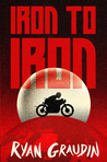 Iron to Iron (Wolf By Wolf, #1.5)