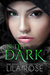 In The Dark by Lila Rose