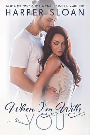 When I'm With You (Hope Town, #3)