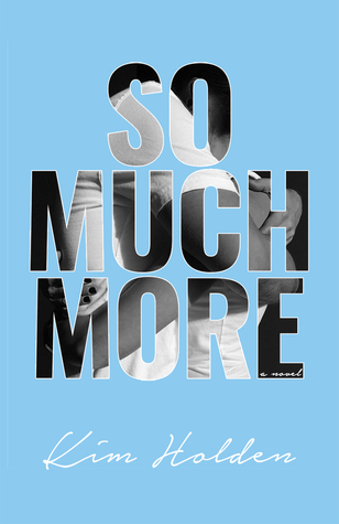 So much more de Kim Holden 29344961