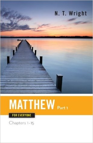 Matthew for Everyone by N.T. Wright