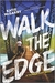 Walk the Edge (Thunder Road, #2)
